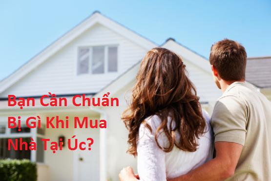 Bạn Cần Chuẩn Bị Gì Khi Mua Nhà Tại Úc?