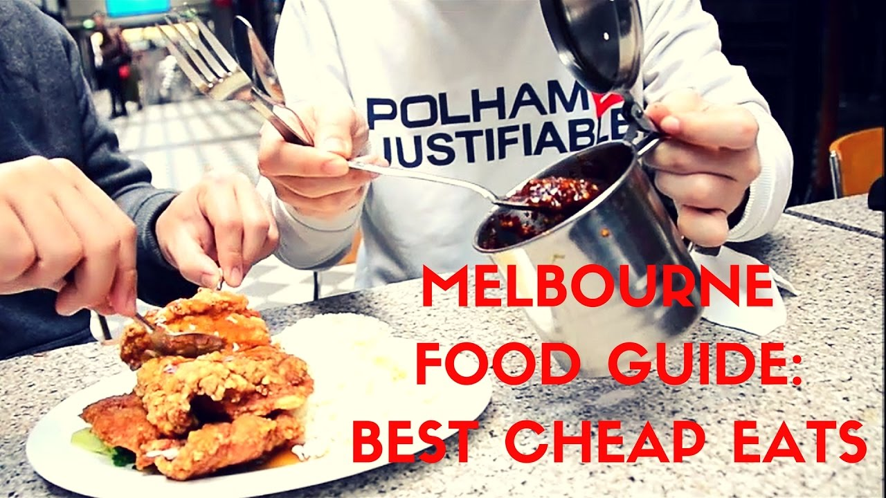 Best Cheap Eats In Melbourne